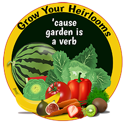 Grow Your Heirlooms